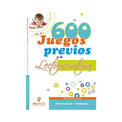 600 juegos previos a la lectoescritura